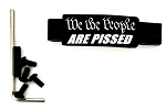 We The People ARE PISSED Engraved Trigger Guard